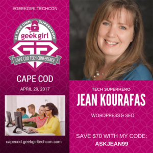 Join me at Geek Girl Tech Con Cape Cod on April 29th!